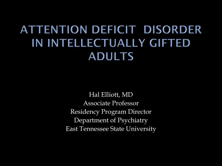 attention deficit disorder in intellectually gifted adults n.