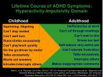 lifetime course of adhd symptoms hyperactivity impulsivity domain