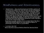 mindfulness and attentiveness