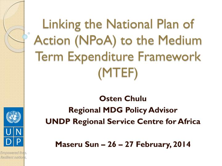 linking the national plan of action npoa to the medium term expenditure framework mtef n.