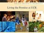 living the promise at ucr