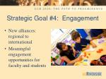 strategic goal 4 engagement