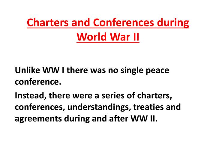 charters and conferences during world war ii n.