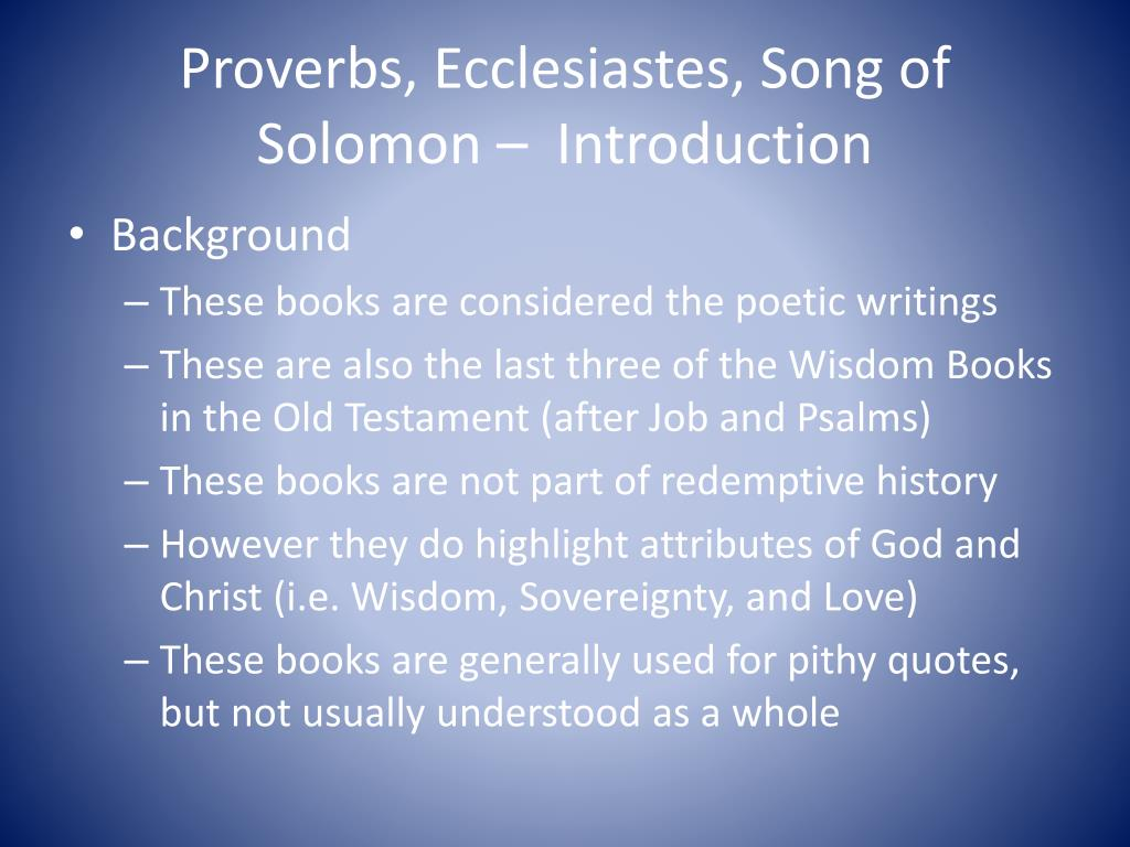 PPT - Old Testament Survey Proverbs, Ecclesiastes, Song of