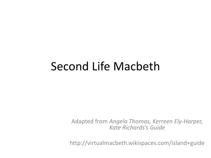 second life macbeth n.