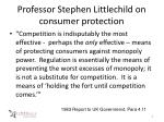 professor stephen littlechild on consumer protection