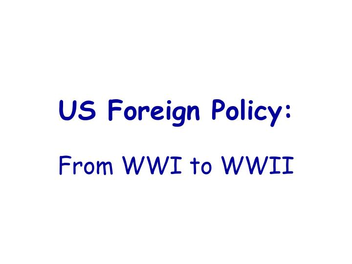us foreign policy n.