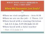 what does jesus demand will i obey him when we encounter lost souls2