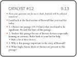 catalyst 12 9 13