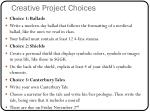 creative project choices