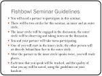 fishbowl seminar guidelines1