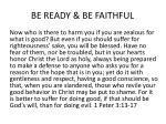 be ready be faithful