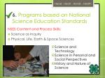 6 programs based on national science education standards