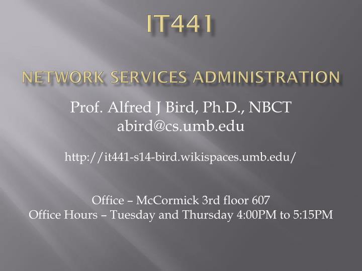 it441 network services administration n.