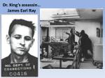 dr king s assassin james earl ray