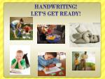 handwriting let s get ready