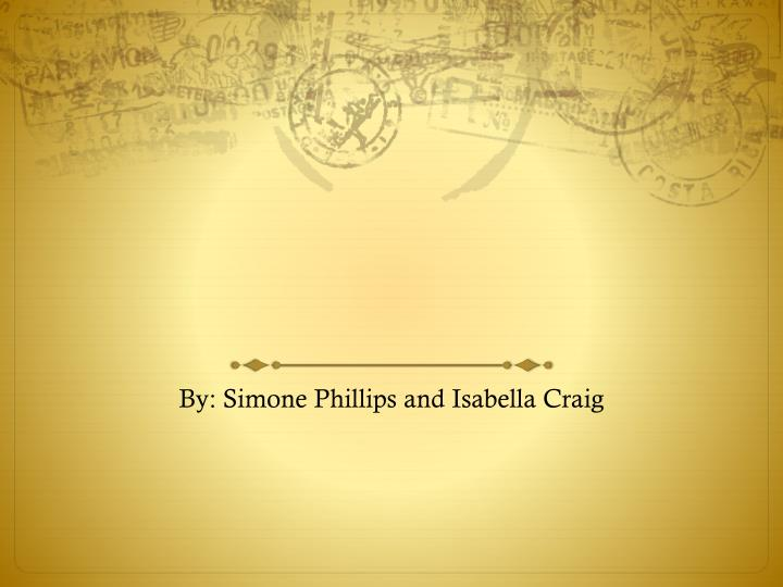 by simone phillips and isabella craig n.