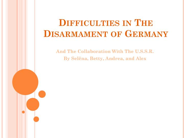 difficulties in the disarmament of germany n.