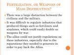 fertilization or weapons of mass destruction