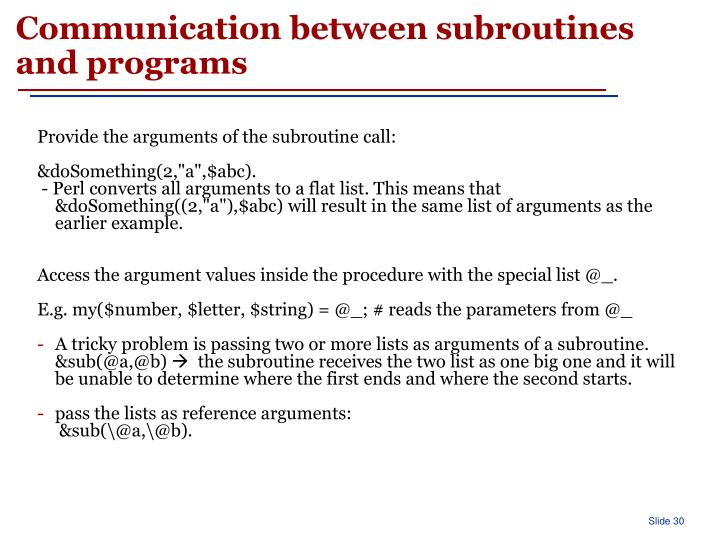 Communication between subroutines and programs
