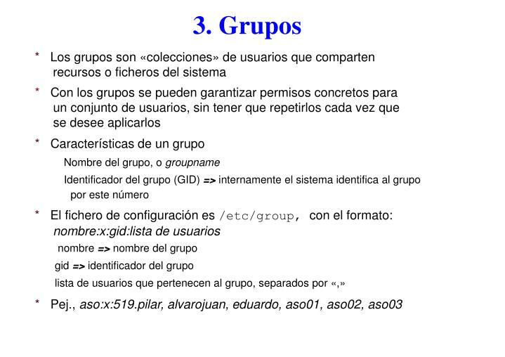 3. Grupos