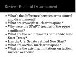 review bilateral disarmament