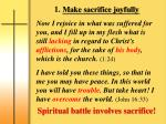 1 make sacrifice joyfully