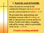 2 teach the word of god fully