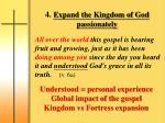 4 expand the kingdom of god passionately
