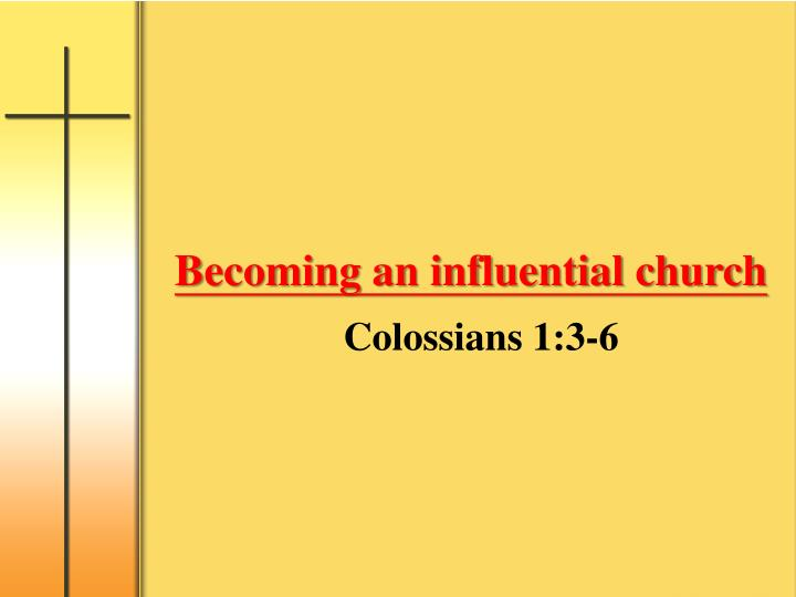 becoming an influential church n.