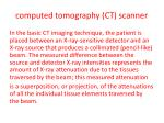 computed tomography ct scanner