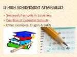 is high achievement attainable