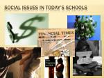 social issues in today s schools