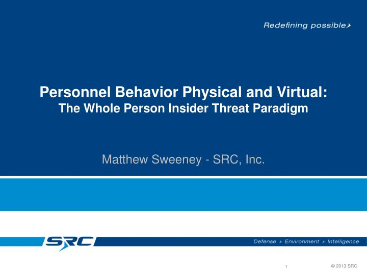 personnel behavior physical and virtual the whole person insider threat paradigm n.