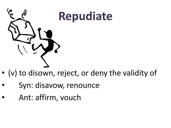 Repudiate