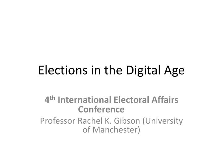 elections in the digital age n.