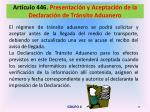 art culo 446 presentaci n y aceptaci n de la declaraci n de tr nsito aduanero