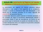 art culo 448 autorizaci n del r gimen de tr nsito aduanero y colocaci n de precintos aduaneros