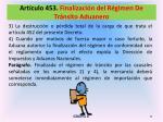 art culo 453 finalizaci n del r gimen de tr nsito aduanero5