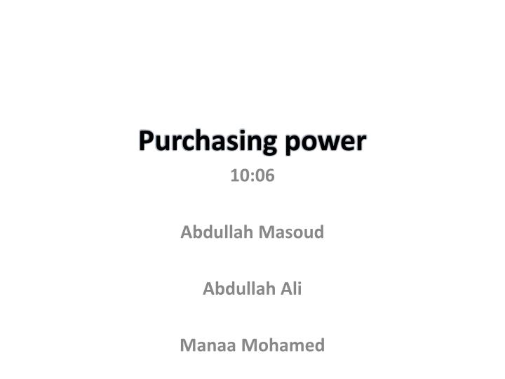 purchasing power n.