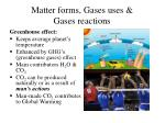 matter forms gases uses gases reactions14