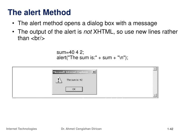 The alert method opens a dialog box with a message