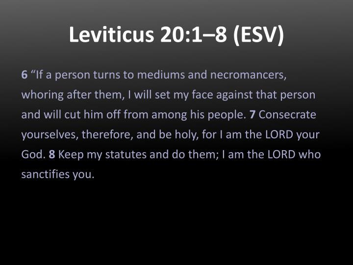 Leviticus 20:1–8 (ESV)