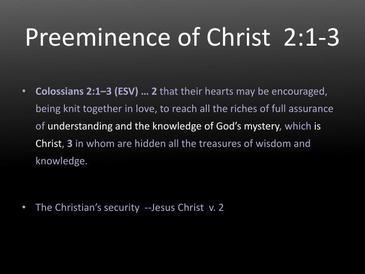 Preeminence of Christ  2:1‑3