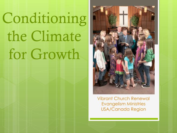 conditioning the climate for growth n.
