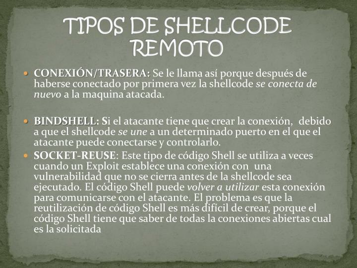 TIPOS DE SHELLCODE REMOTO