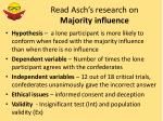 read asch s research on majority influence1