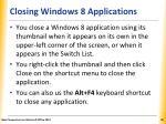 closing windows 8 applications