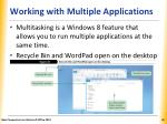 working with multiple applications