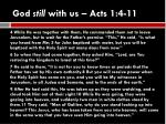 god still with us acts 1 4 11